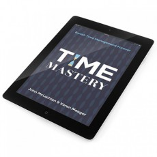Time Mastery: Banish Time Management Forever (eBook for iBooks)